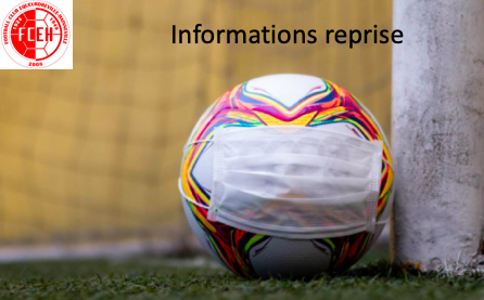 INFORMATIONS REPRISE FOOTBALL